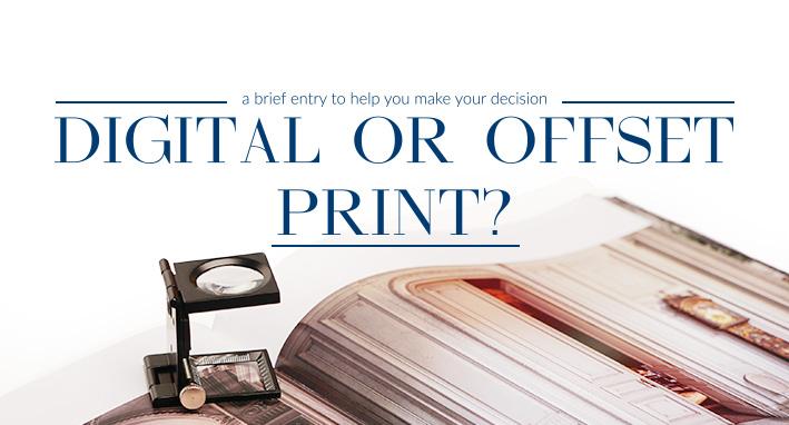 Digital or offset print?