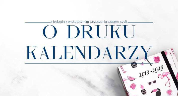 Druk kalendarzy – to już czas!
