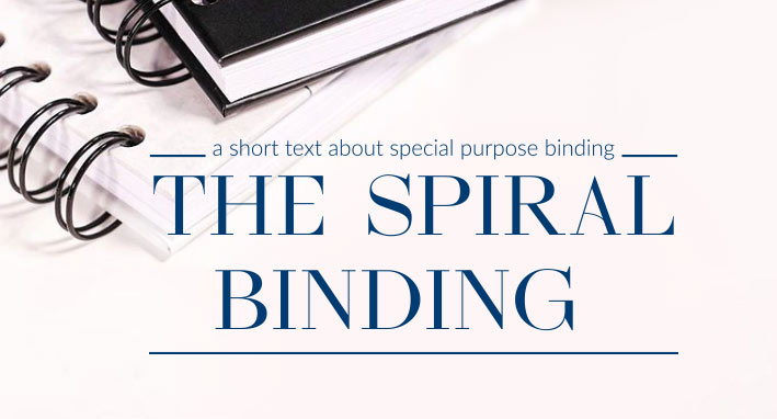 A short text about special purpose binding — the spiral binding
