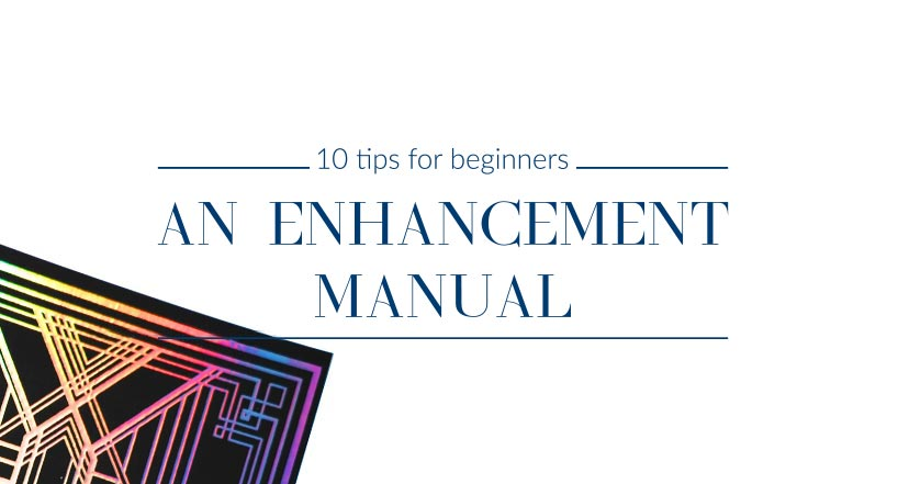 Designing enhancements – our suggestions