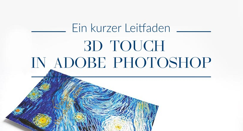 Adobe Photoshop – wir gestalten Covers mit 3D Touch-Veredelungen