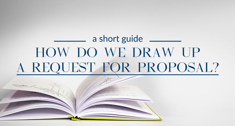 A request for proposal – how do we draw it up?