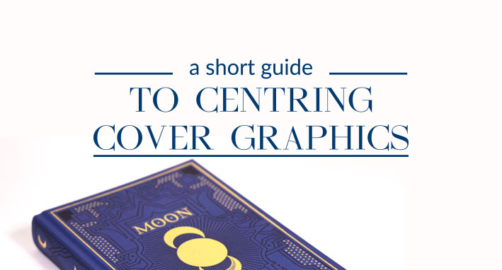 Centring cover graphics