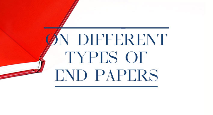 Own paper, tipped end paper, hooked end paper
