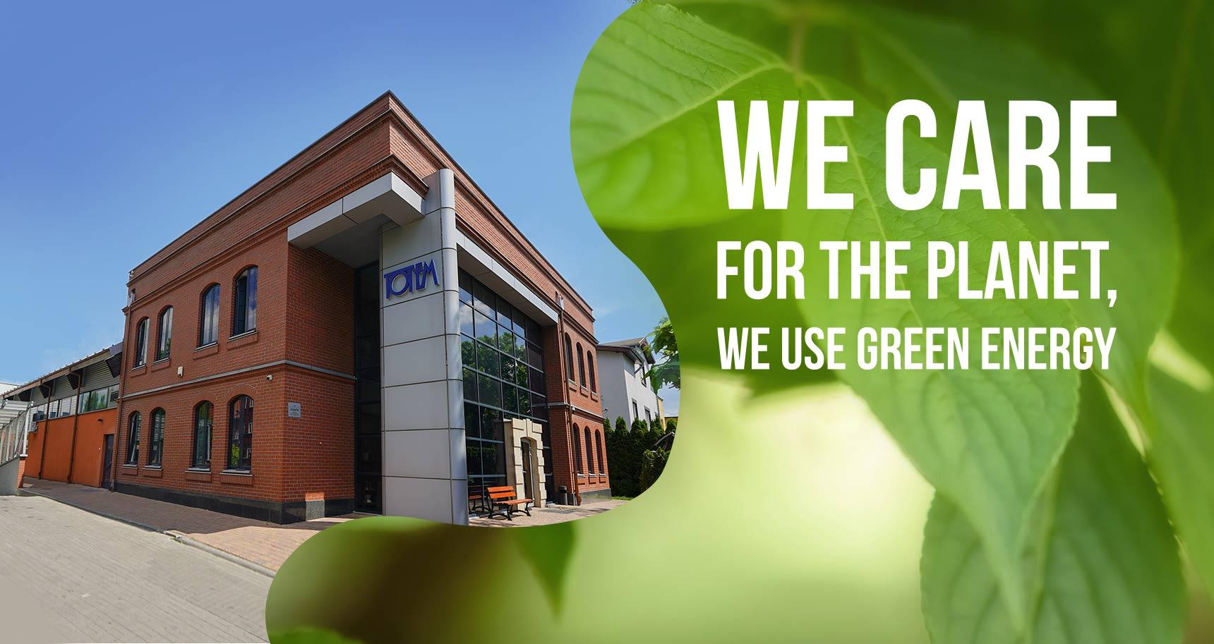 100% renewable energy at Totem.com.pl!